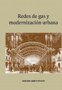 REDES DE GAS Y MODERNIZACIÓN URBANA