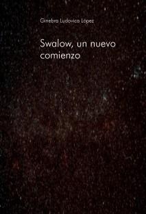 Swalow, un nuevo comienzo