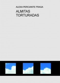 ALMITAS TORTURADAS