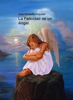 La Felicidad de un Angel