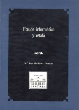 Libro FRAUDE INFORMÁTICO Y ESTAFA, autor Ministerio de Justicia