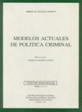 MODELOS ACTUALES DE POLÍTICA CRIMINAL