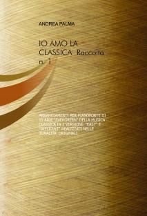 IO AMO LA CLASSICA - RACCOLTA N. 1