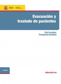 Evacuación y traslado de pacientes. Ciclo formativo: Emergencias Sanitarias