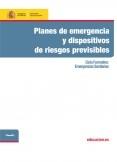 Planes de emergencia y dispositivos de riesgos previsibles. Ciclo formativo: Emergencias Sanitarias