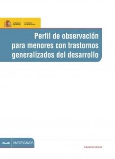 Perfil de observación para menores con trastornos generalizados del desarrollo