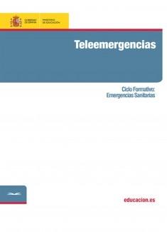 Teleemergencias. Ciclo formativo: Emergencias Sanitarias