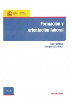 Formación y orientación laboral. Ciclo formativo: Emergencias Sanitarias