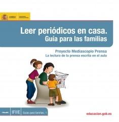 Leer periódicos en casa. Proyecto Mediascopio Prensa. La lectura de la prensa escrita en el aula