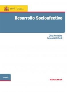 Desarrollo socioafectivo. Ciclo formativo: Educación Infantil