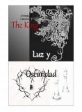 The king. Luz y Oscuridad