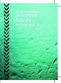 Goodbye Estres
