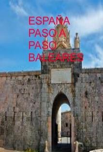 ESPAÑA PASO A PASO BALEARES