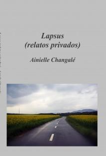 Lapsus (relatos privados)