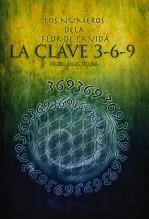 Libro Los Números de la Flor de la Vida, La Clave 3-6-9, autor Miguel Ángel Molina Sánchez