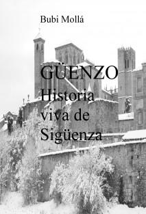 Güenzo; historia viva de Sigüenza