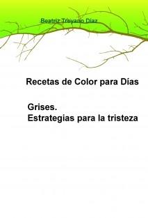Recetas de Color para Días Grises