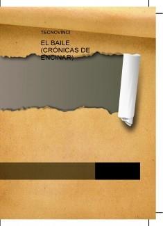 EL BAILE (CRÓNICAS DE ENCINAR)