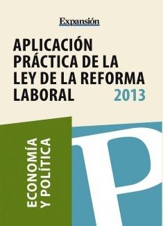 Aplicación práctica de la ley de reforma laboral