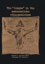 THE LIMPIA IN THE MESOAMERICAN ETHNOMEDICINES