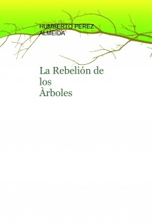 La Rebelión de los Àrboles