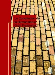 La Constituciòn de la Humanidad en Gran Fraternidad Universal