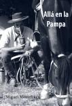 Allá en la Pampa