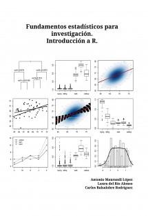 Fundamentos estadísticos para investigación.Introducción a R.