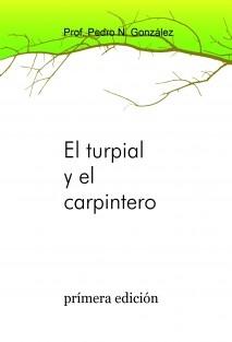 El turpial y el carpintero
