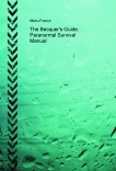 The Becquer's Guide, Paranormal Survival Manual