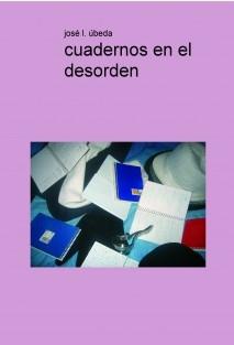 cuadernos en el desorden