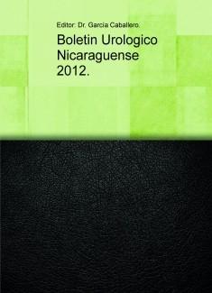 Boletin Urologico Nicaraguense 2012.