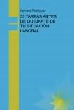 25 TAREAS ANTES DE QUEJARTE DE TU SITUACIÓN LABORAL