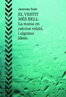 EL VESTIT MÉS BELL. La nuesa en catorze relats, i algunes idees.