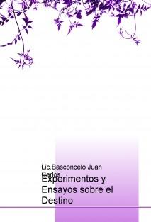 Experimentos y Ensayos sobre el Destino