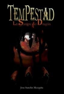 Tempestad. La Sangre del Dragón I
