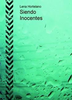 Siendo Inocentes