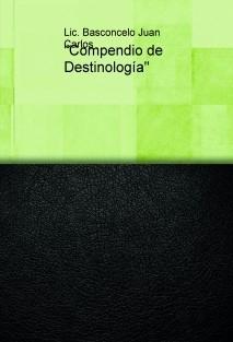 """""""Compendio de Destinología"""""""