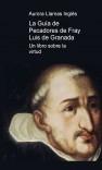 La Guía de Pecadores de Fray Luis de Granada: Un libro sobre la virtud