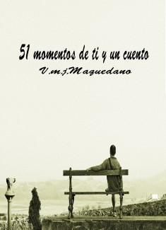 51 momentos de ti y un cuento