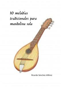 10 melodías tradicionales para mandolina sola