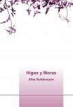Higos y Moras