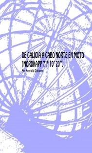 DE GALICIA A CABO NORTE EN MOTO (NORDKAPP 71º 10′ 20′')