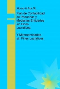 Plan de Contabilidad de Pequeñas y Medianas Entidades sin Fines Lucrativos. Y Mircroentidades sin Fines Lucrativos.