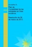 Plan de Contabilidad de las entidades sin fines lucrativos. Resolución de 26 de marzo de 2013