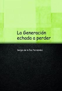 La Generación echada a perder