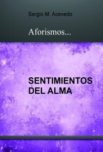 Sentimientos del Alma - Aforismos...