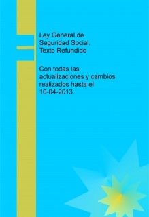 Ley General de Seguridad Social. Texto Refundido