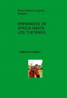 EMPAPADOS DE AFRICA HASTA LOS TUETANOS