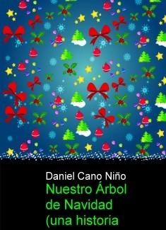 Nuestro Árbol de Navidad (una historia de amor)